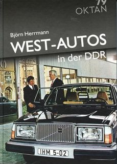 West-Autos in der DDR